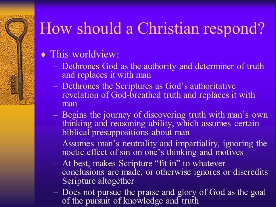 How should a Christian respond.