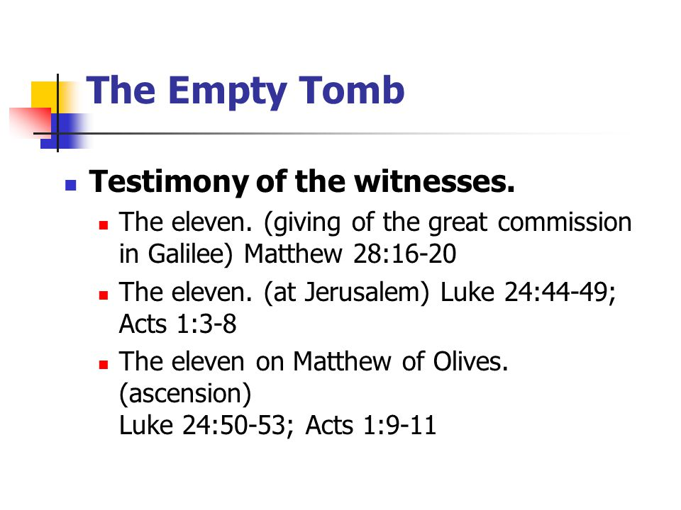 Testimony of the witnesses. The eleven.