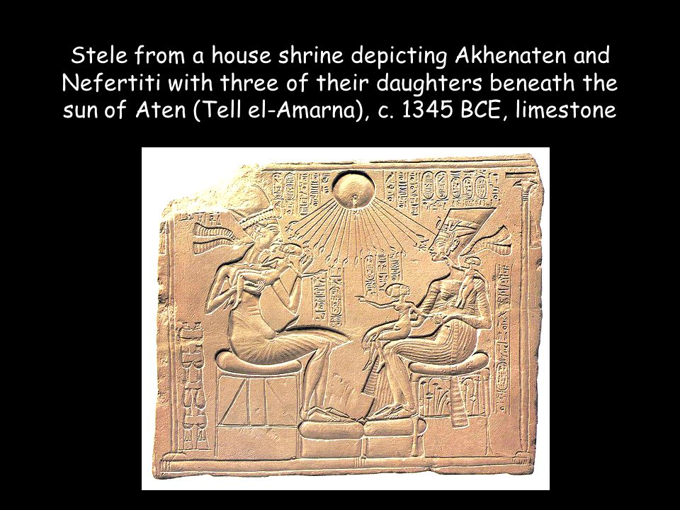 Stele from a house shrine depicting Akhenaten and Nefertiti with three of their daughters beneath the sun of Aten (Tell el-Amarna), c. 1345 BCE, limes