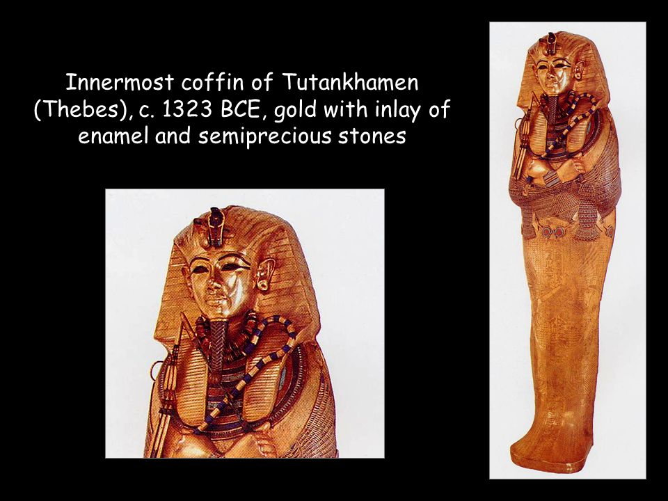 Innermost coffin of Tutankhamen (Thebes), c. 1323 BCE, gold with inlay of enamel and semiprecious stones