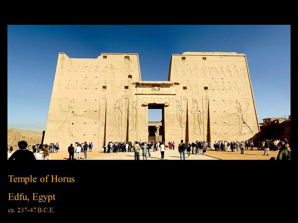 Temple of Horus Edfu, Egypt ca. 237-47 B.C.E.