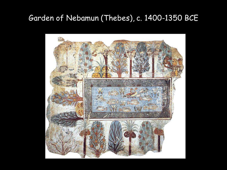 Garden of Nebamun (Thebes), c. 1400-1350 BCE