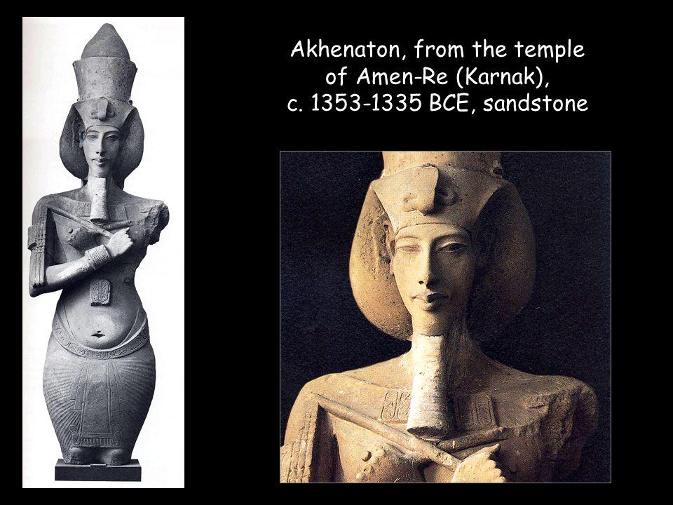 Akhenaton, from the temple of Amen-Re (Karnak), c. 1353-1335 BCE, sandstone