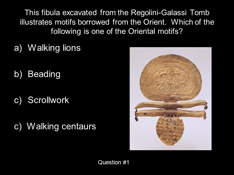 This fibula excavated from the Regolini-Galassi Tomb illustrates motifs borrowed from the Orient. Which of the following is one of the Oriental motifs