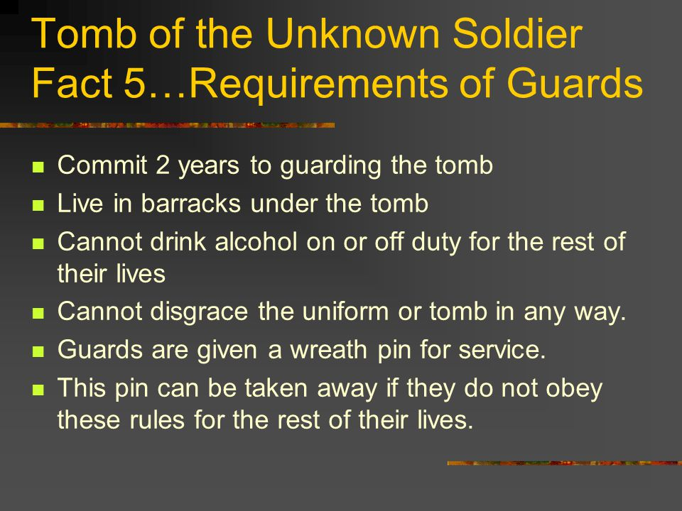 Tomb of the Unknown Soldier Fact 4… How often are the guards changed.