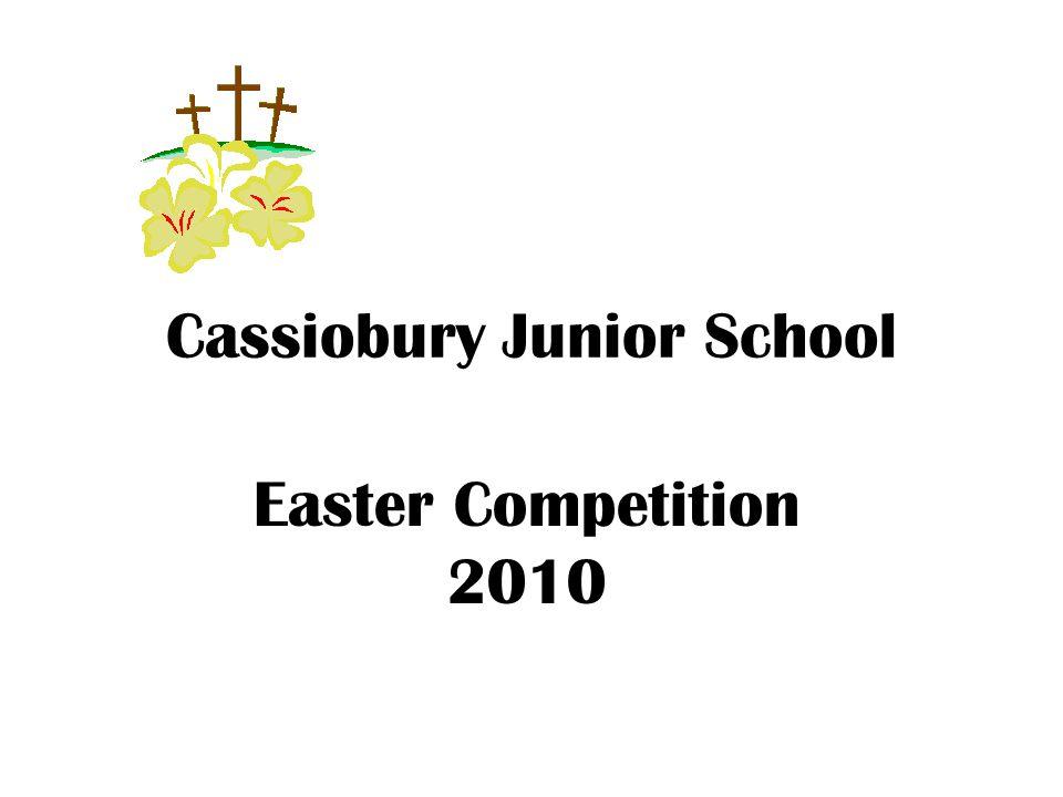 Cassiobury Junior School Easter Competition 2010