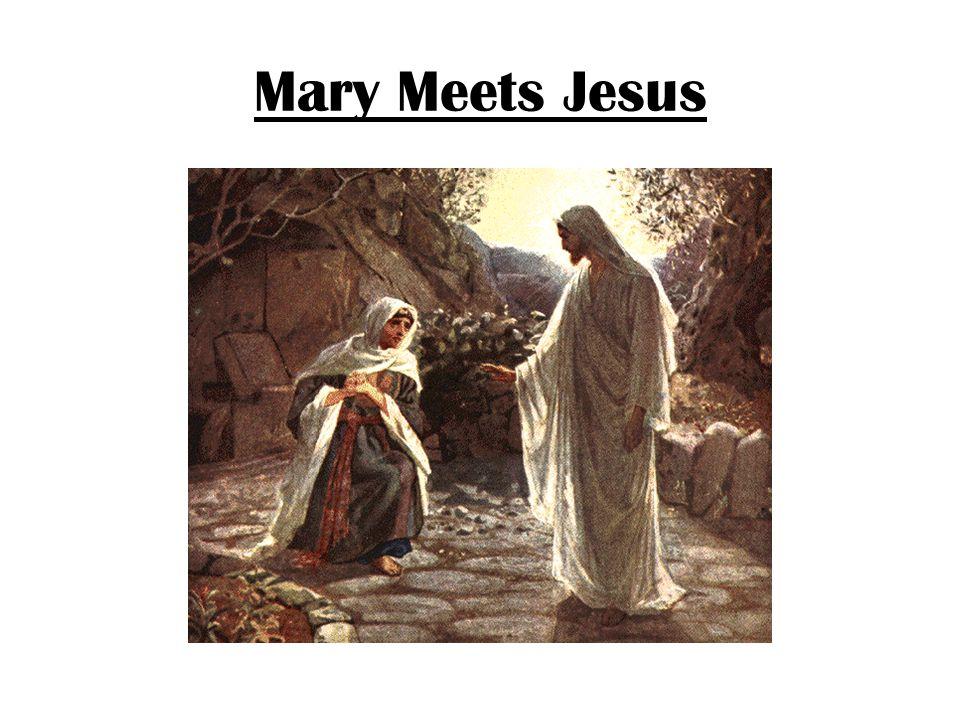 Mary Meets Jesus