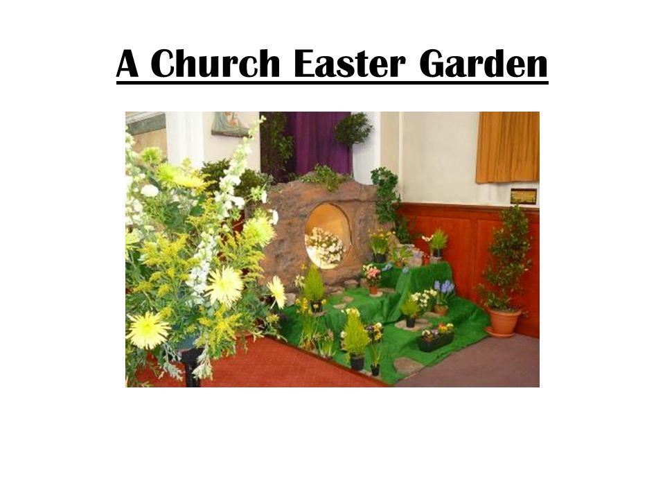 A Church Easter Garden