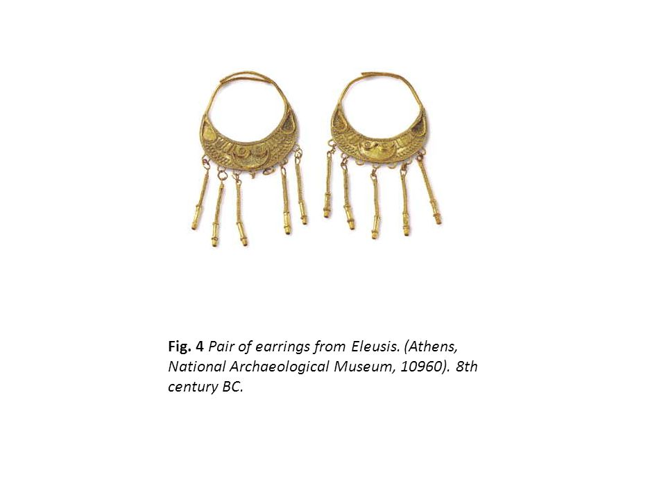 Fig. 4 Pair of earrings from Eleusis. (Athens, National Archaeological Museum, 10960).