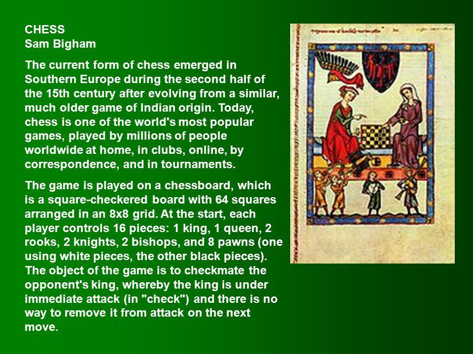 Sam Bigham Chess - India & Southern Europe