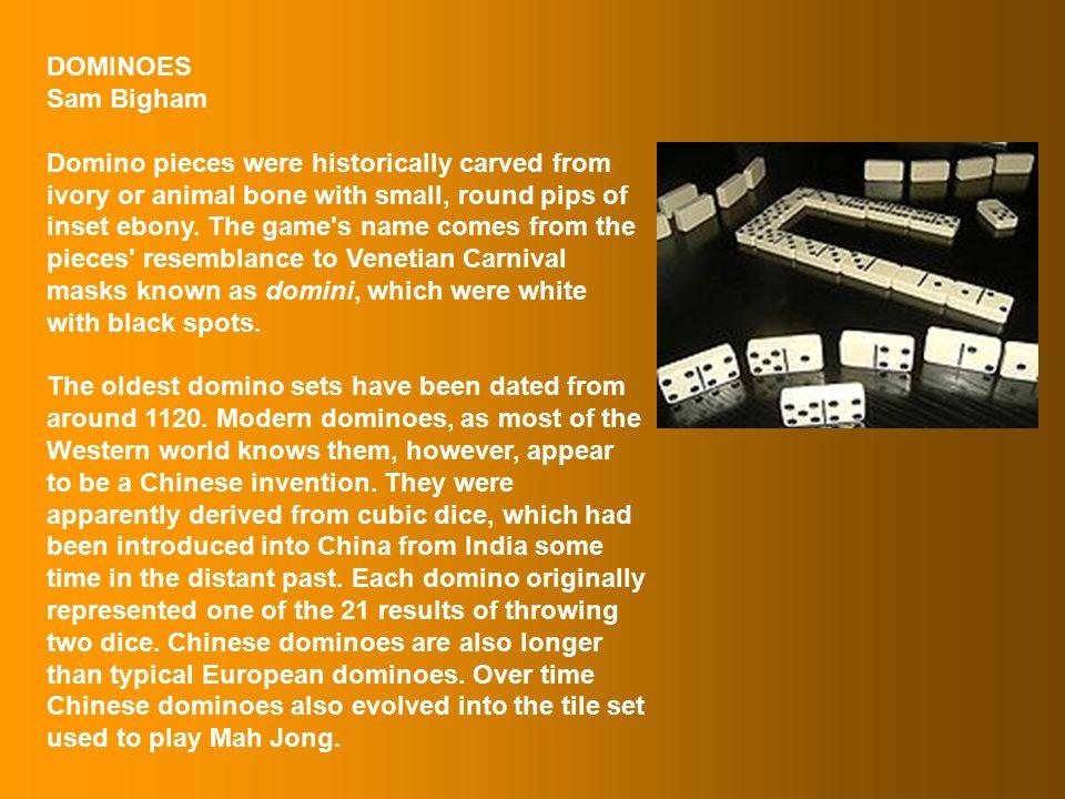 Sam Bigham Dominoes – India, China & Italy