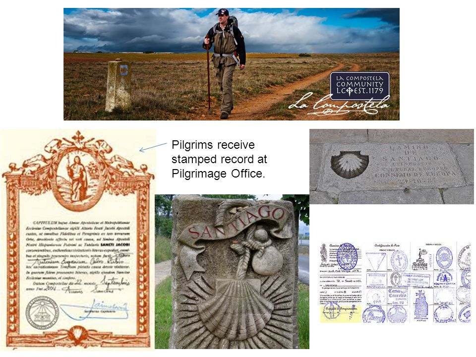 Pilgrims receive stamped record at Pilgrimage Office.