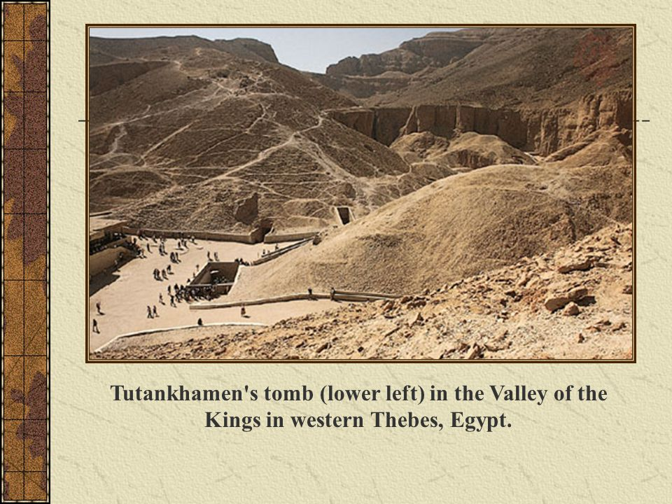 Tutankhamen's tomb (lower left) in the Valley of the Kings in western Thebes, Egypt.