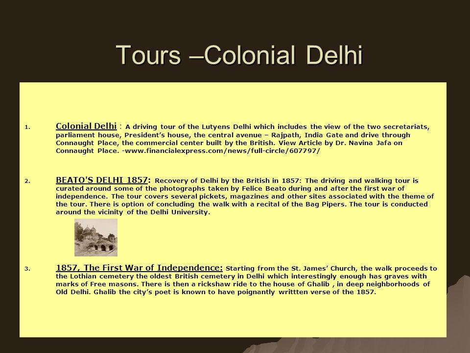 Tours –Colonial Delhi 1. 1.