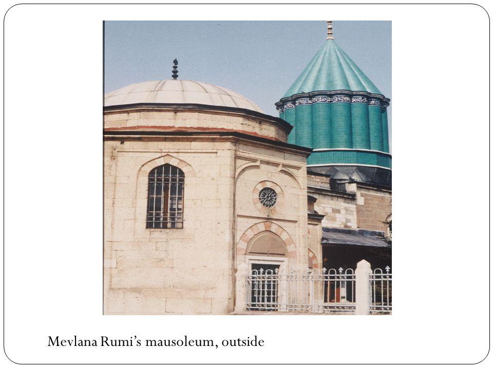Mevlana Rumi's mausoleum, outside