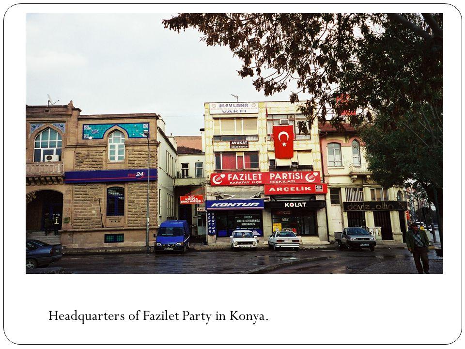 Headquarters of Fazilet Party in Konya.