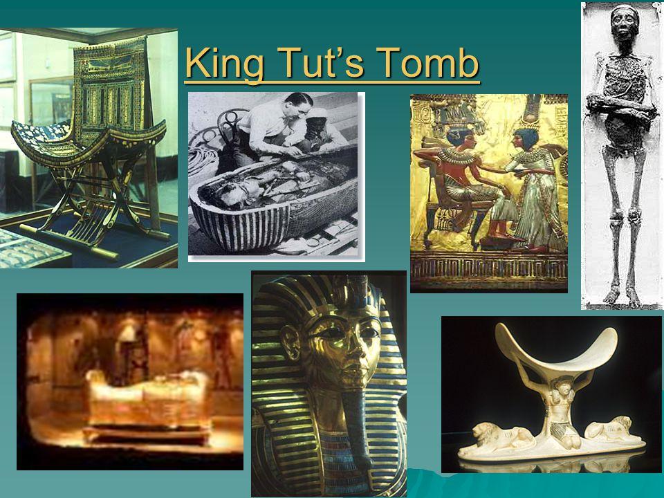 King Tut's Tomb King Tut's Tomb