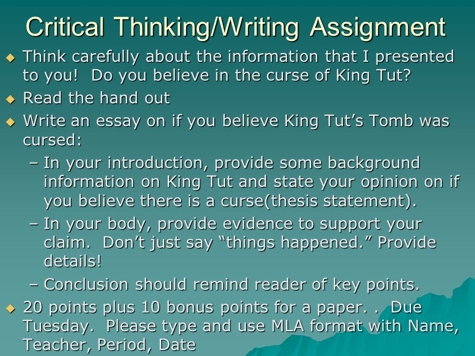 Critical Thinking/Writing Assignment  Think carefully about the information that I presented to you.