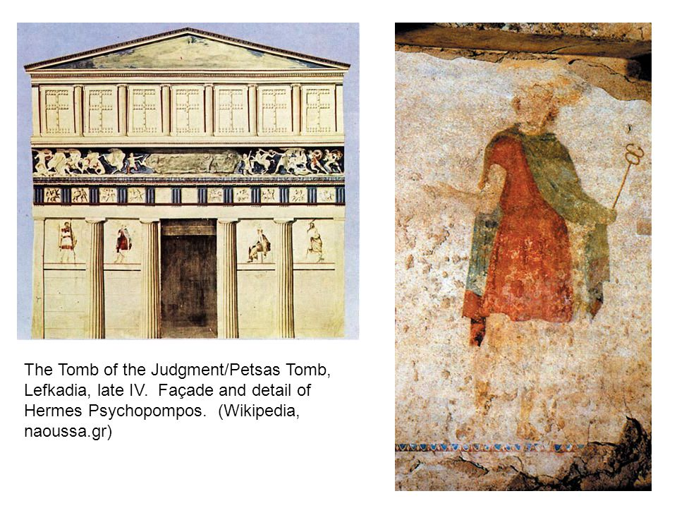 The Tomb of the Judgment/Petsas Tomb, Lefkadia, late IV. Façade and detail of Hermes Psychopompos. (Wikipedia, naoussa.gr)
