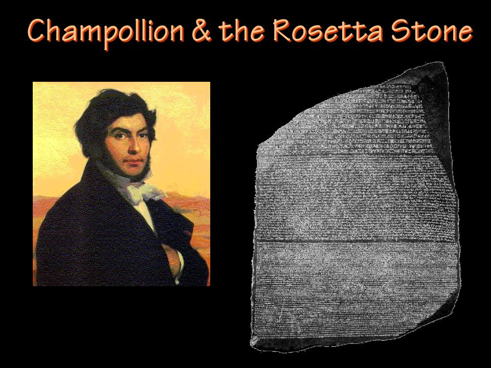 Champollion & the Rosetta Stone