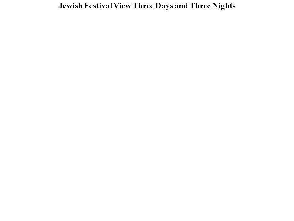 Jewish Festival View Three Days and Three Nights