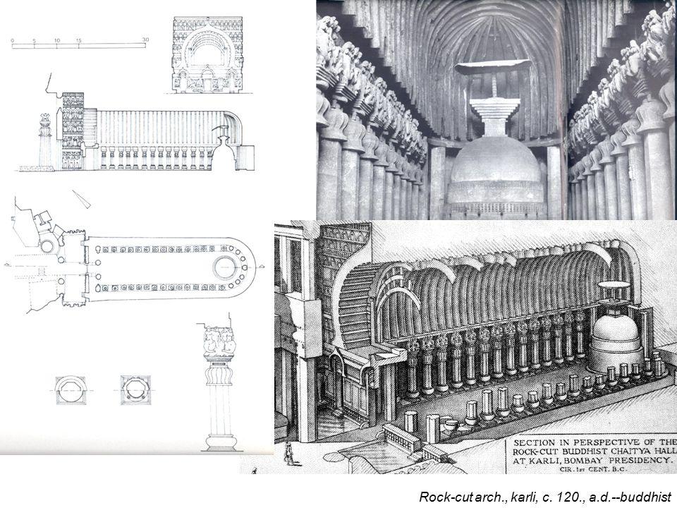 Rock-cut arch., ajanta, gupta empire, c. 390., a.d.--buddhist.