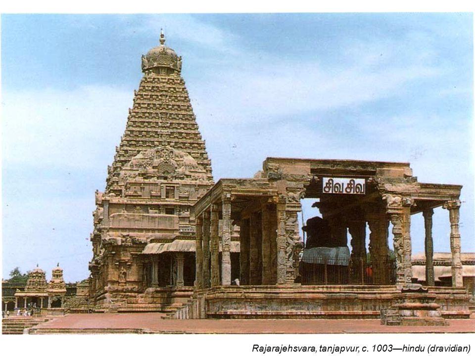 Gangaikondacholisvaram, Tamilnadu c.1035—hindu (dravidian)