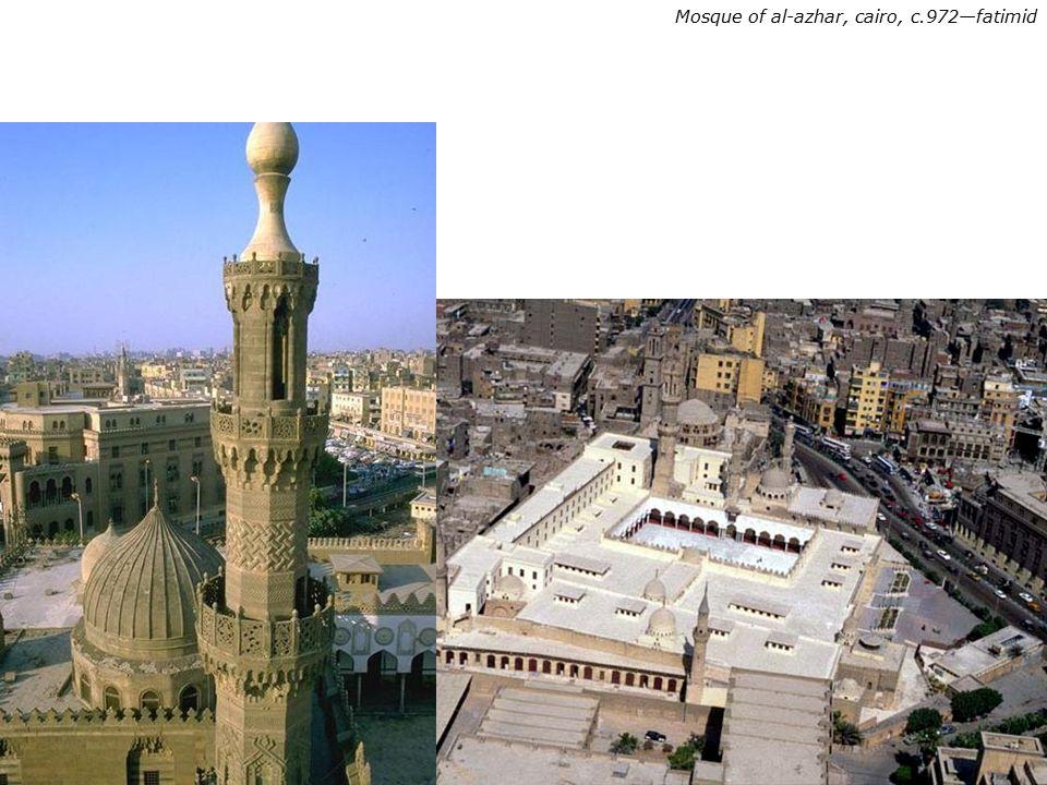 Mosque of al-azhar, cairo, c.972—fatimid