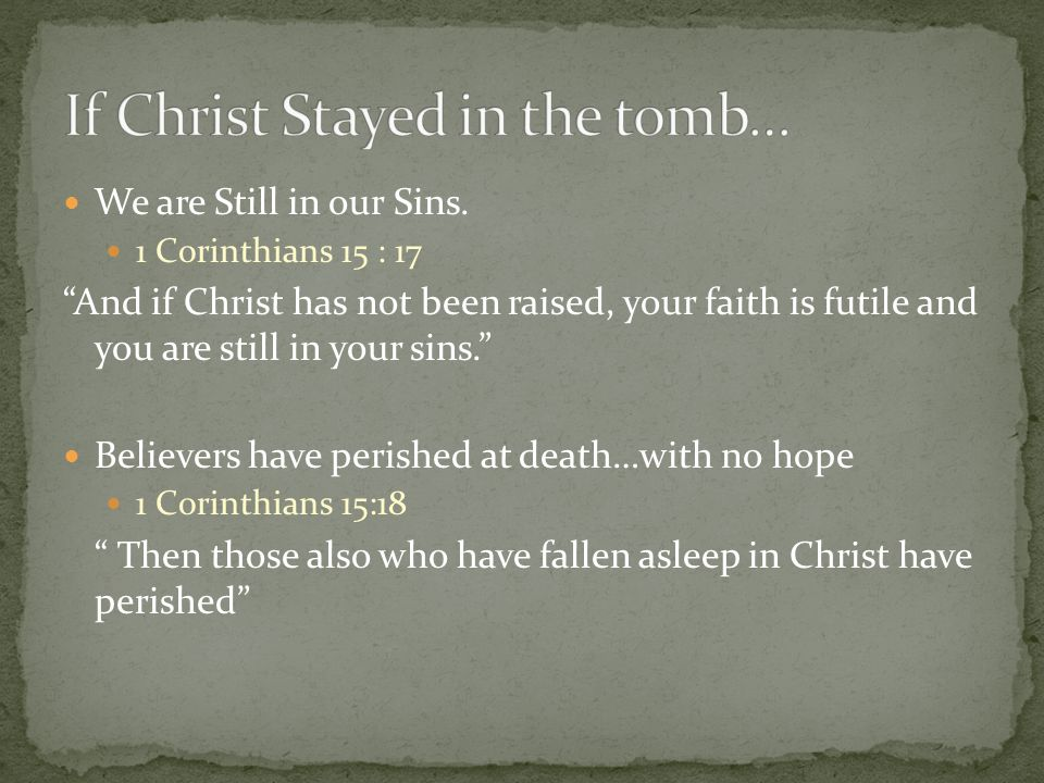 We are Still in our Sins.