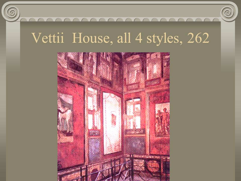 Vettii House, all 4 styles, 262