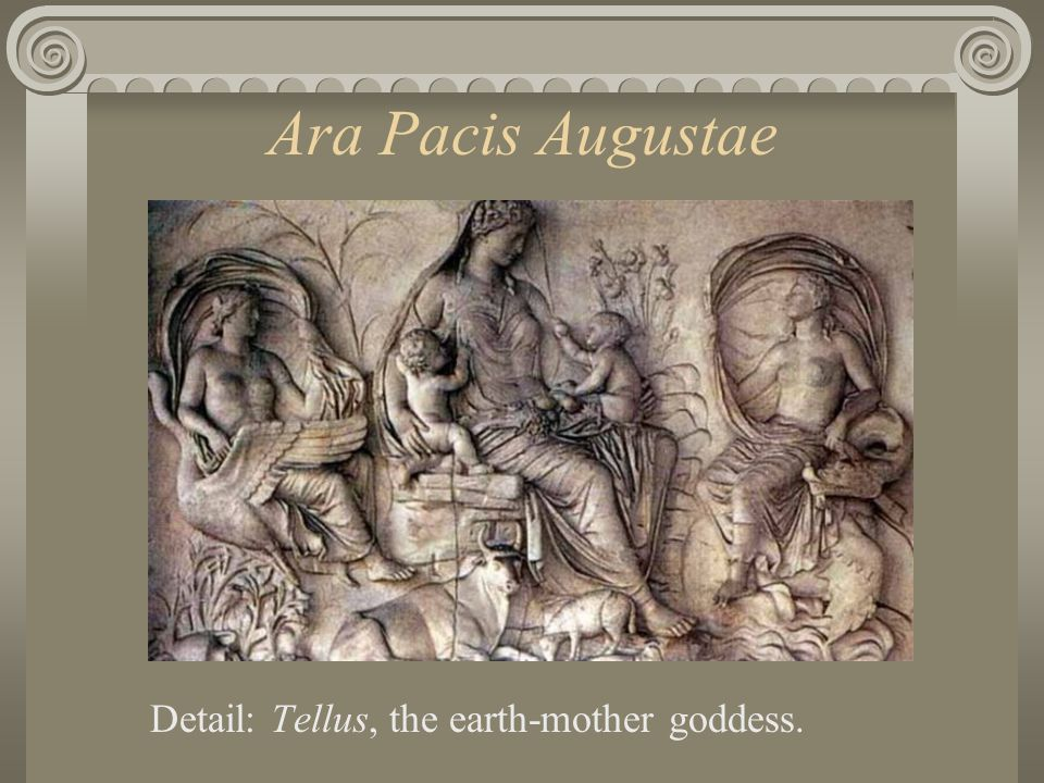 Ara Pacis Augustae Detail: Tellus, the earth-mother goddess.