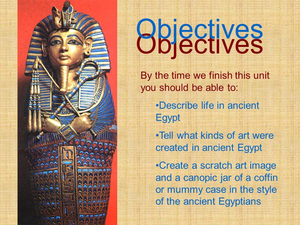 Ancient Egyptian Art Dawn Deming, Art I Reference: Mrs. Kraft, poweropint 2001 Ancient Egyptian Art