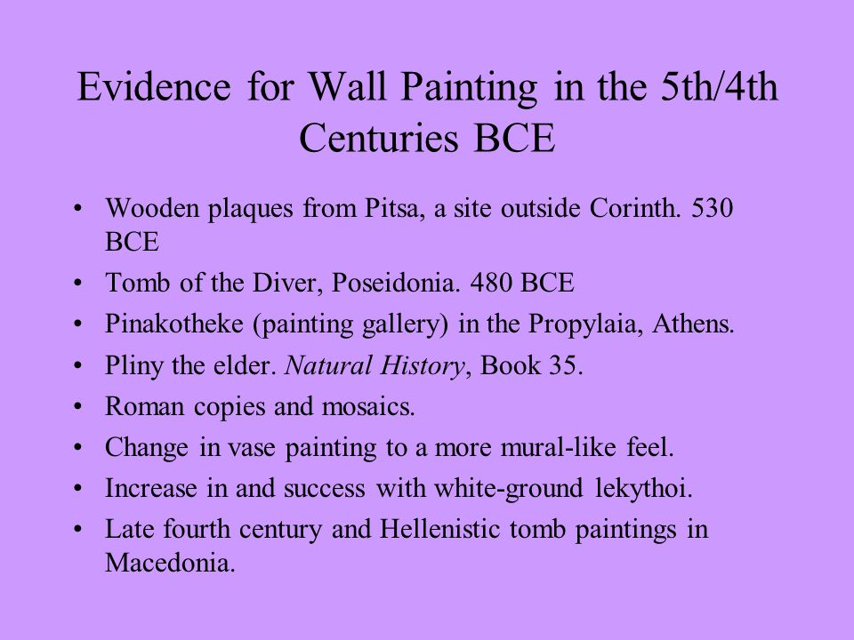 Evidence for Wall Painting in the 5th/4th Centuries BCE Wooden plaques from Pitsa, a site outside Corinth.
