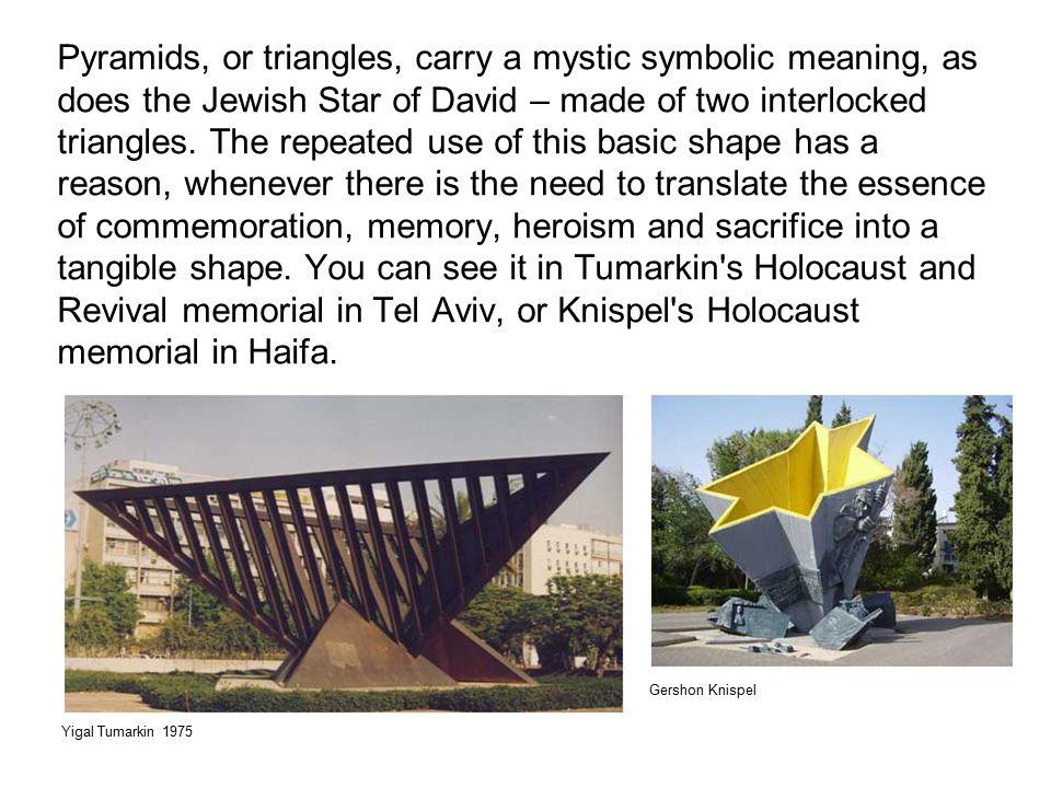 Dalia Meiri had also used the triangle in the Commemoration site in Kibutz Bet Zera.