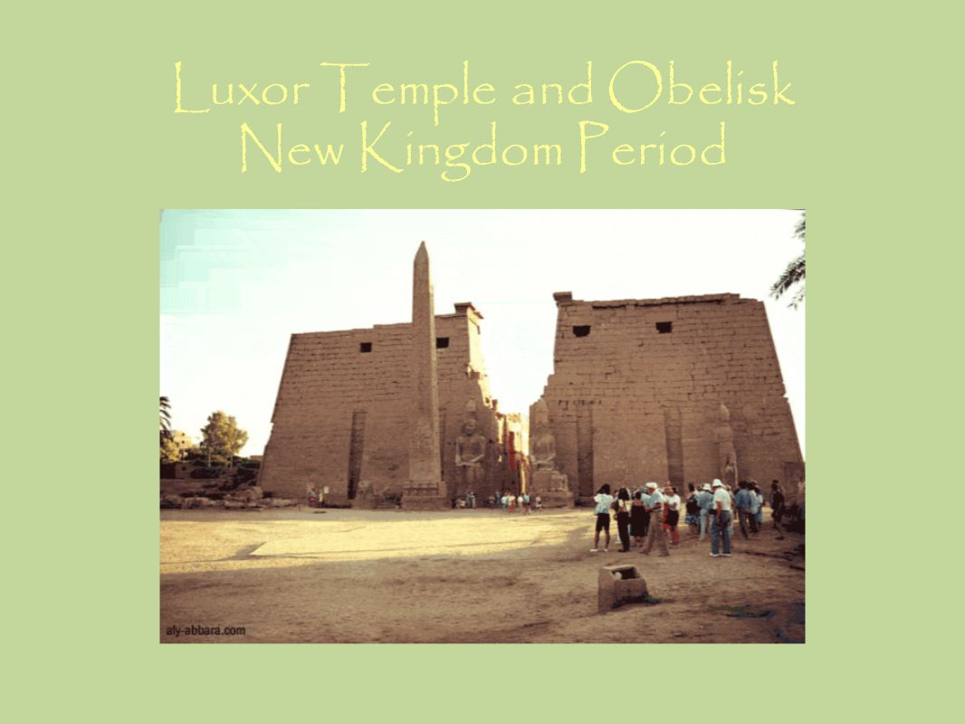 Luxor Temple and Obelisk New Kingdom Period