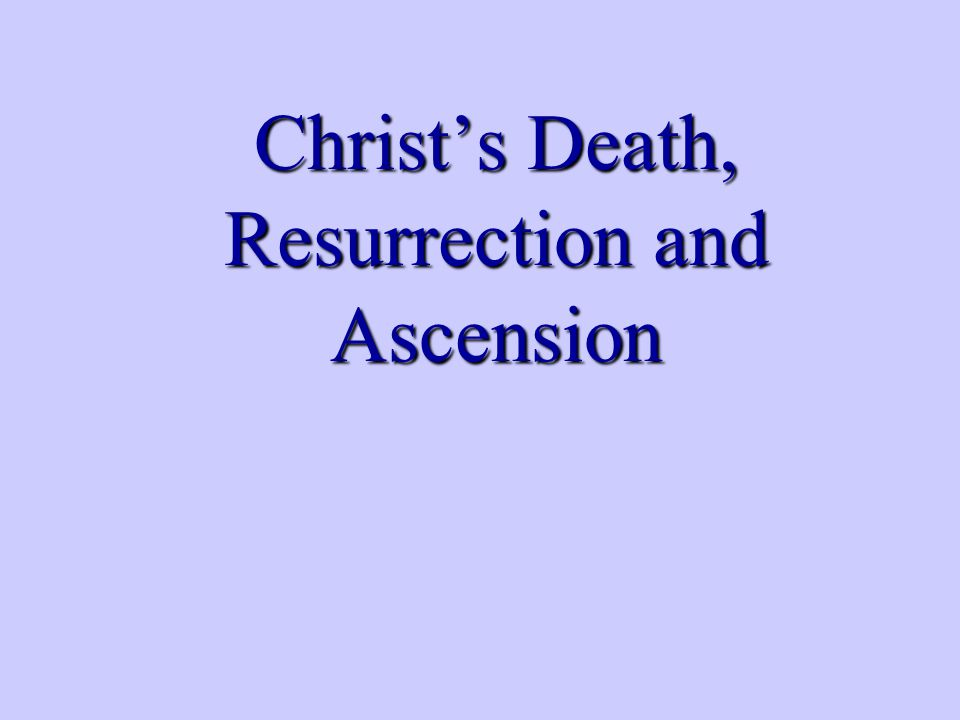 Christ's Death 2 Corinthians 5:21, He made Him who knew no sin to be sin on our behalf, so that we might become the righteousness of God in Him.