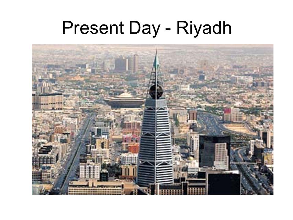 Present Day - Riyadh