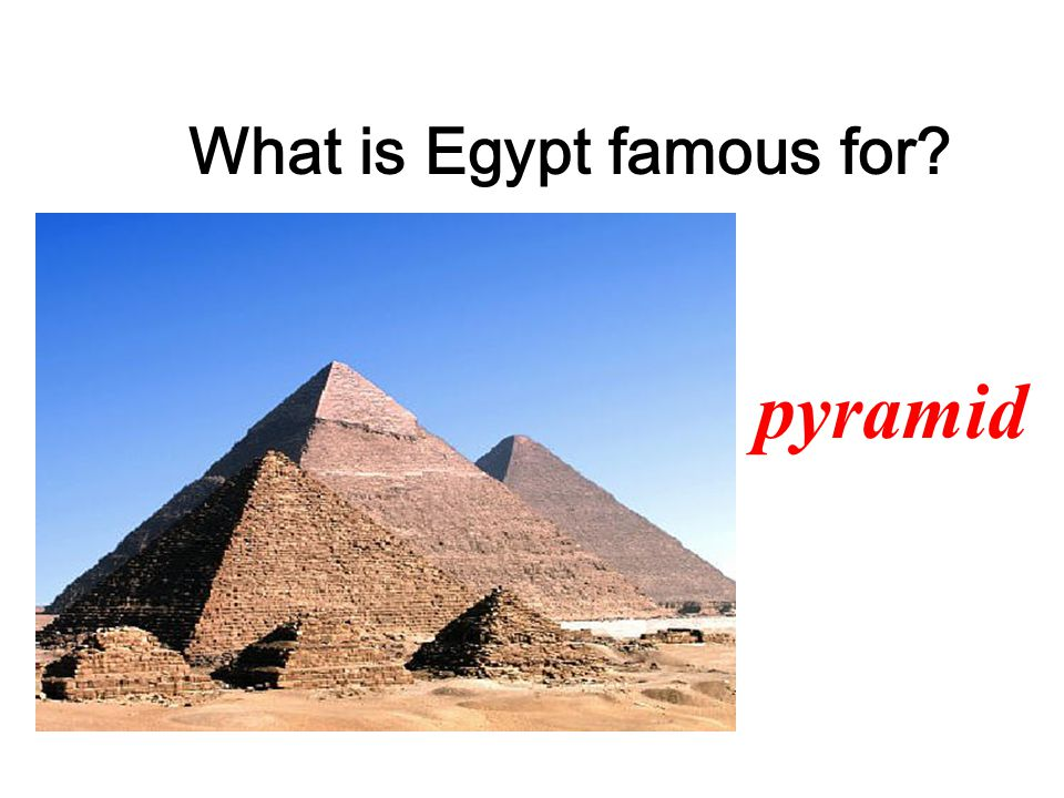 What is Egypt famous for pyramid