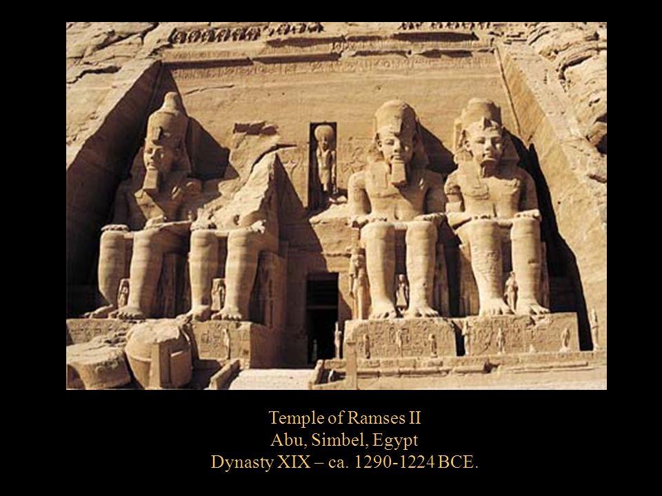 Temple of Ramses II Abu, Simbel, Egypt Dynasty XIX – ca. 1290-1224 BCE.