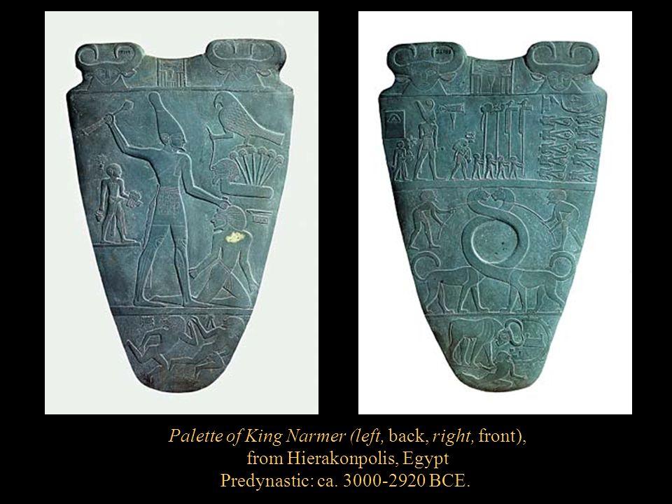 Palette of King Narmer (left, back, right, front), from Hierakonpolis, Egypt Predynastic: ca. 3000-2920 BCE.