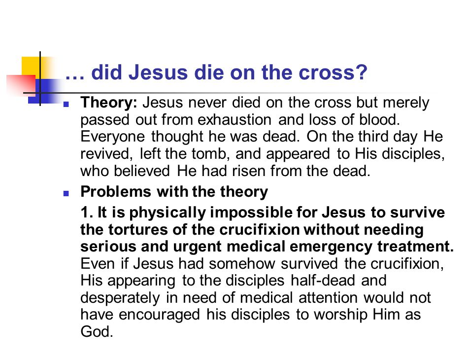 Implications What if Jesus rose from the dead.