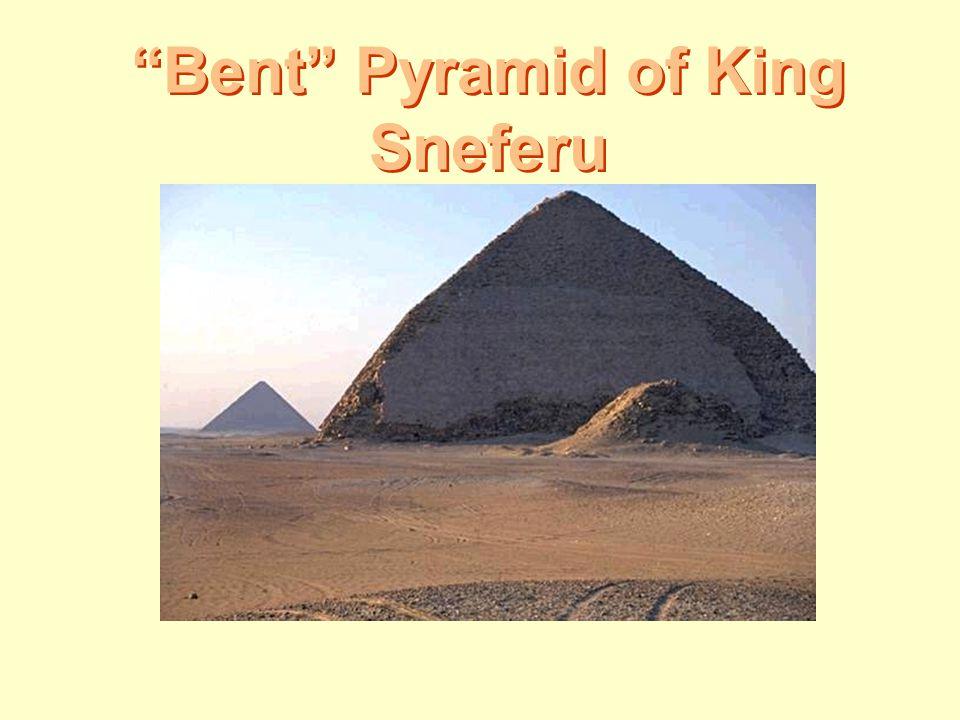 """Bent"" Pyramid of King Sneferu"