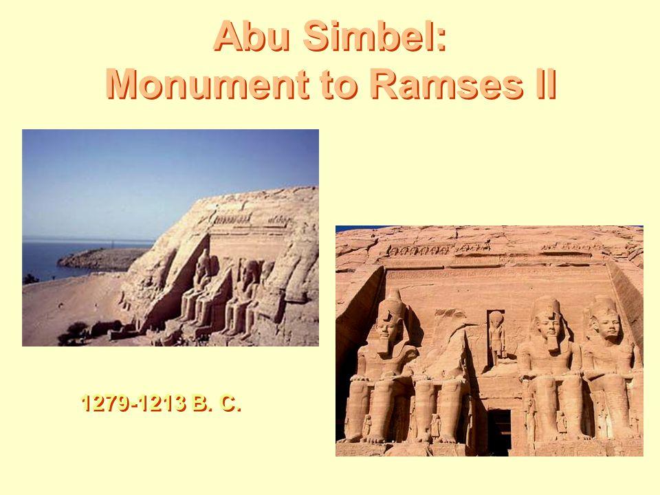 Abu Simbel: Monument to Ramses II 1279-1213 B. C.