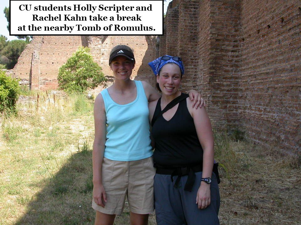 CU students Holly Scripter and Rachel Kahn take a break at the nearby Tomb of Romulus.