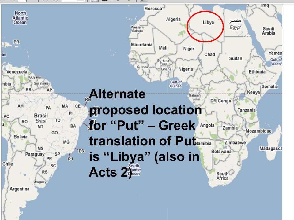Alternate proposed location for Put – Greek translation of Put is Libya (also in Acts 2)