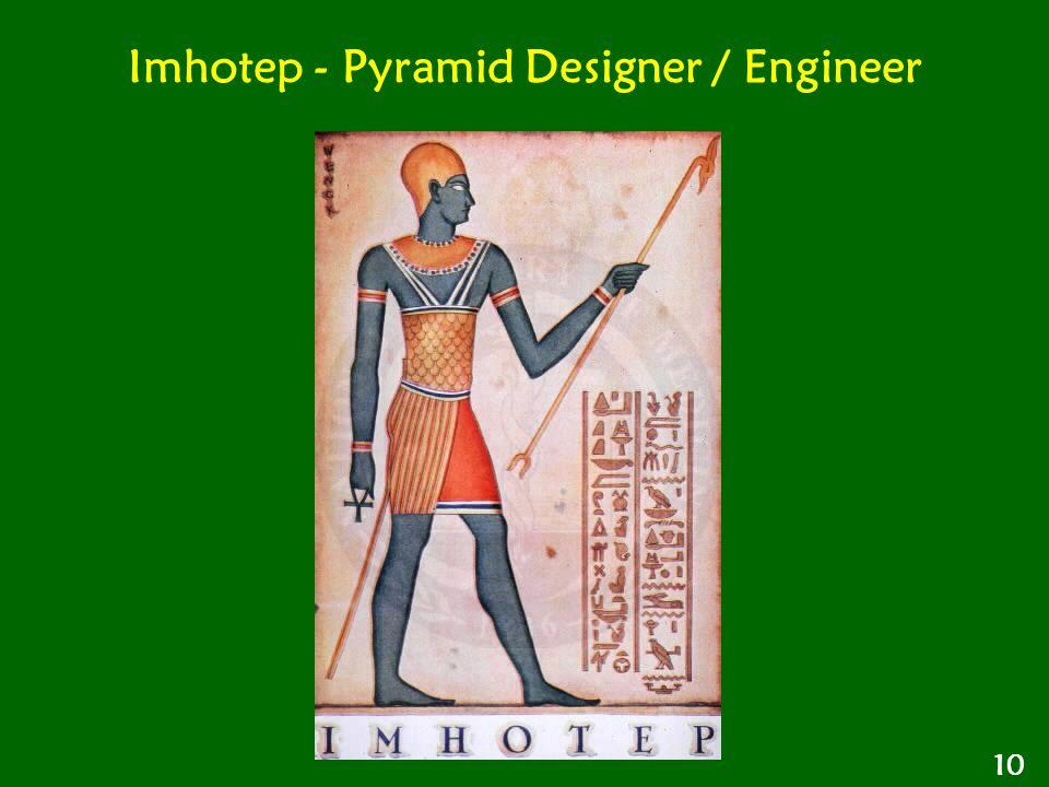 Imhotep - Pyramid Designer / Engineer 10