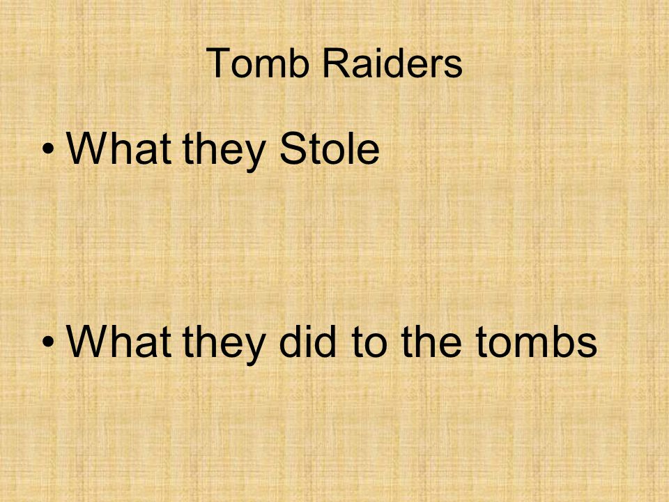 Tomb Raiders Torture Punishments