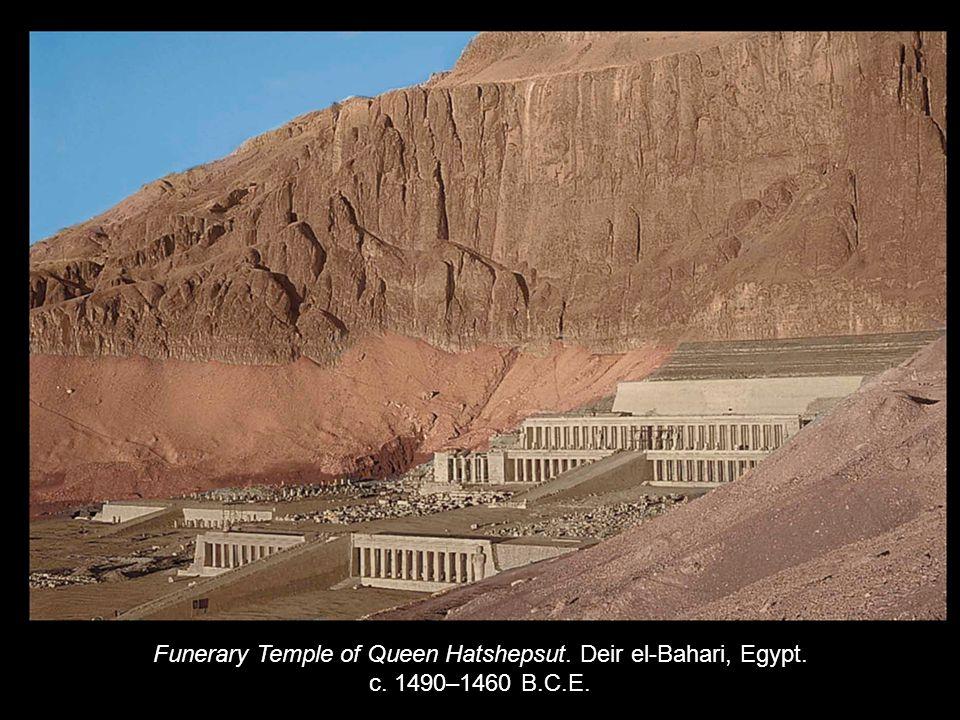 Funerary Temple of Queen Hatshepsut. Deir el-Bahari, Egypt. c. 1490–1460 B.C.E.