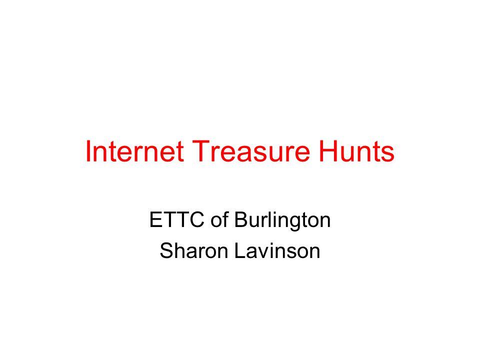 Internet Treasure Hunts ETTC of Burlington Sharon Lavinson