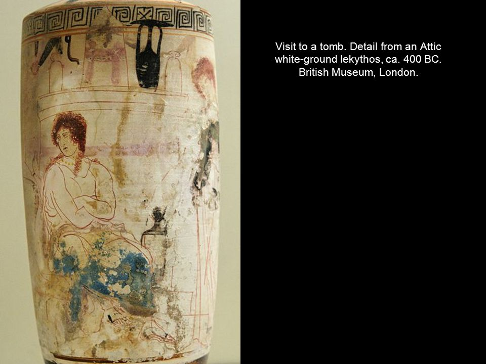 Visit to a tomb. Detail from an Attic white-ground lekythos, ca. 400 BC. British Museum, London.